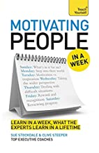 Motivating People in a Week (Teach Yourself…