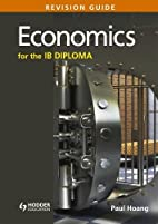 Economics for the Ib Diploma: Revision Guide…