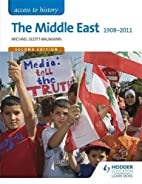 Access to History: The Middle East 1908-2011…