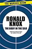 Knox, Ronald Arbuthnott: The Body in the Silo