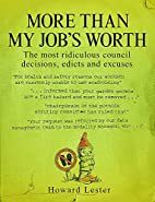 More Than My Job's Worth by Howard Lester