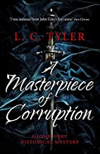 A Masterpiece of Corruption by L.C. Tyler