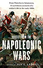 Voices From the Napoleonic Wars by Jon E.…
