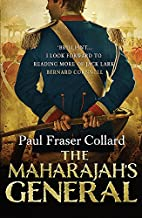 The Maharajah's General by Paul Fraser…