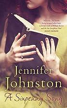 A Sixpenny Song by Jennifer Johnston