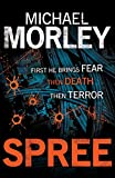 Morley, Michael: Spree