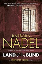 Land of the Blind by Barbara Nadel