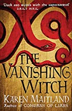 The Vanishing Witch by Karen Maitland