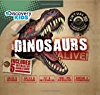 Dinosaurs Alive (Discovery Kids) by Parragon…