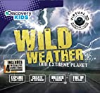 Wild Weather (Discovery Kids) by Parragon…