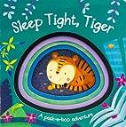 Sleep Tight, Tiger (Die-Cut Animal Board)