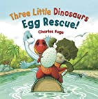 Three Little Dinosaurs Egg Rescue!