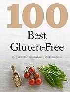 100 Best Gluten Free by Parragon Books