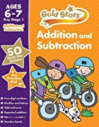 Addition and Subtraction KS1 6-7 by Gold…