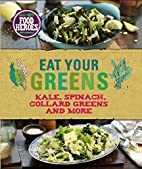 Eat Your Greens (Food Heroes) by Parragon…