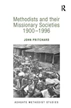 Methodists and their Missionary Societies…