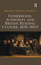 Fatherhood, Authority, and British Reading…