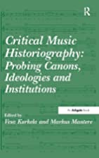 Critical music historiography : probing…