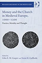 Money and the church in medieval Europe,…