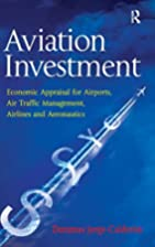 Aviation Investment: Economic Appraisal for…