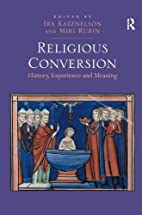 Religious Conversion: History, Experience…