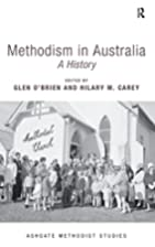 Methodism in Australia: A History (Routledge…