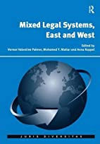 Mixed Legal Systems, East and West (Juris…