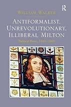 Anti-Formalist, Unrevolutionary, Illiberal…