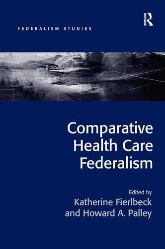 comparative-health-care-federalism-federalism-studies
