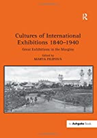 Cultures of International Exhibitions…