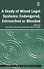 A Study of Mixed Legal Systems: Endangered,…