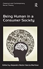 Being Human in a Consumer Society (Classical…