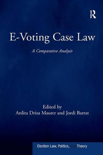 e-voting-case-law-a-comparative-analysis-election-law-politics-and-theory
