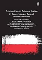 Criminality and Criminal Justice in…