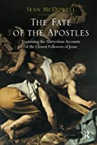 The Fate of the Apostles: Examining the…