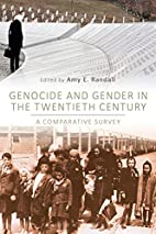 Genocide and Gender in the Twentieth…