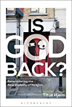 Is God Back?: Reconsidering the New…