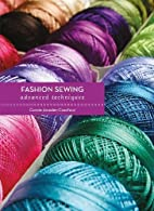 Fashion sewing : advanced techniques by…