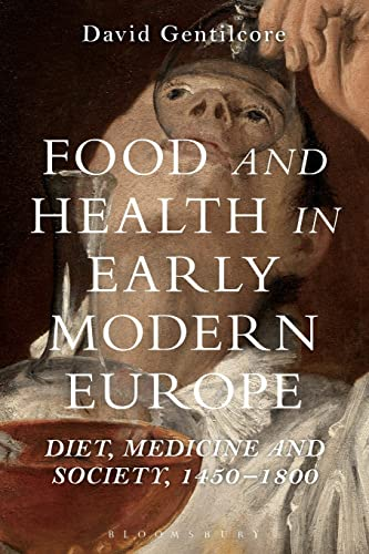 food-and-health-in-early-modern-europe-diet-medicine-and-society-1450-1800