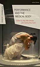 Performance and the Medical Body…