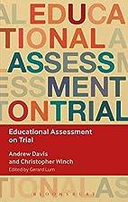 Educational Assessment on Trial (Key Debates…