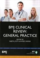 BMJ clinical review : general practice by…