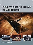 Lockheed F-117 Nighthawk Stealth Fighter…