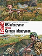 US Infantryman vs German Infantryman:…