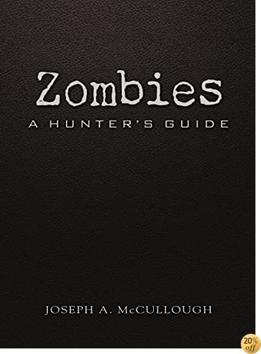 TZombies: A Hunter's Guide (Deluxe Edition) (Dark Osprey)