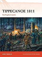 Tippecanoe 1811: The Prophet's battle…