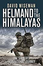 Helmand to the Himalayas: One Soldier's…