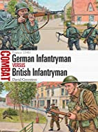 German Infantryman vs British Infantryman:…