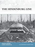The Hindenburg Line (Fortress) by Patrick R.…