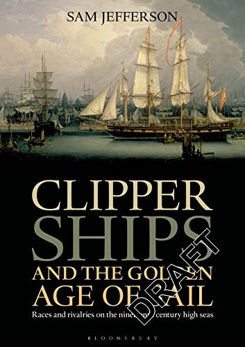 clipper-ships-and-the-golden-age-of-sail-races-and-rivalries-on-the-nineteenth-century-high-seas